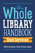 The Whole Library Handbook (Whole Library Handbook)