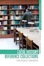 Local History Reference Collections for Public Libraries (Ala Guides for the Busy Librarian)