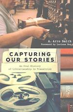 Capturing Our Stories