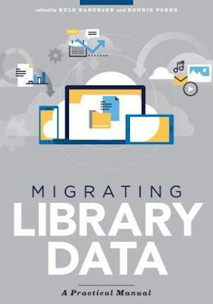 Bog, paperback Migrating Library Data
