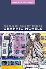 The Readers' Advisory Guide to Graphic Novels (Alas Readers Advisory)