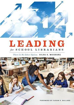 Leading for School Librarians