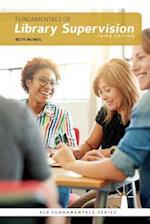 Fundamentals of Library Supervision (ALA FUNDAMENTALS SERIES)