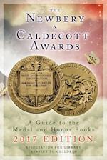 The Newbery and Caldecott Awards 2017 (NEWBERY AND CALDECOTT AWARDS)