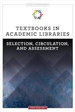Textbooks in Academic Libraries (Alcts Monograph)
