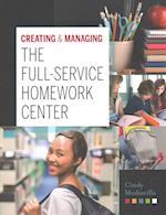 Creating and Managing the Full-Service Homework Center