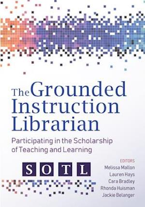 The Grounded Instruction Librarian