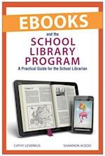 Ebooks and the School Library Program
