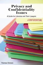 Privacy and Confidentiality Issues