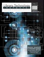 Librarians' Assessments of Automation Systems: Survey Results, 2007 2010
