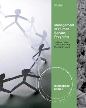 Bog, paperback Management of Human Service Programs, International Edition af Thomas Packard, Judith Lewis, Michael Lewis