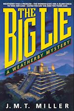 The Big Lie (Weatherby Mysteries)