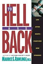 To Hell and Back af Maurice S. Rawlings, Thomas Nelson Publishers