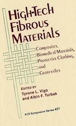 High-Tech Fibrous Materials (ACS SYMPOSIUM SERIES)