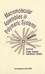 Macromolecular Assemblies in Polymer Systems af Pieter Stroeve