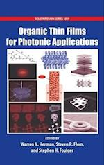 Organic Thin Films for Photonic Applications (ACS SYMPOSIUM SERIES, nr. 1039)