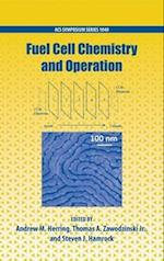 Fuel Cell Chemistry and Operation (ACS SYMPOSIUM SERIES, nr. 1040)