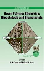 Green Polymer Chemistry: Biocatalysis and Biomaterials (ACS SYMPOSIUM SERIES, nr. 1043)
