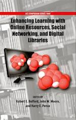 Enhancing Learning with Online Resources, Social Networking, and Digital Libraries (ACS SYMPOSIUM SERIES, nr. 1060)