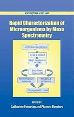 Rapid Characterization of Microorganisms by Mass Spectrometry (ACS SYMPOSIUM SERIES, nr. 1065)