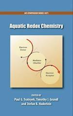 Aquatic Redox Chemistry (ACS SYMPOSIUM SERIES, nr. 1071)