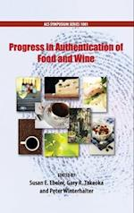 Progress in Authentication of Food And Wine (ACS SYMPOSIUM SERIES, nr. 1081)