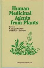 Human Medicinal Agents from Plants (ACS SYMPOSIUM SERIES, nr. 534)