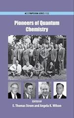Pioneers of Quantum Chemistry (ACS SYMPOSIUM SERIES, nr. 1122)