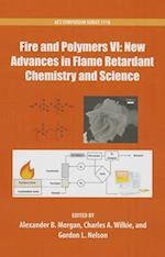 Fire and Polymers VI: New Advances in Flame Retardant Chemistry and Science (ACS SYMPOSIUM SERIES, nr. 1118)