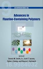 Advances in Fluorine-Containing Polymers (ACS SYMPOSIUM SERIES)