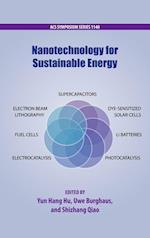 Nanotechnology for Sustainable Energy (ACS SYMPOSIUM SERIES)