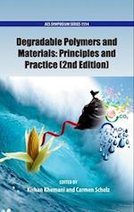 Degradable Polymers and Materials: Principles and Practice (ACS SYMPOSIUM SERIES, nr. 1114)