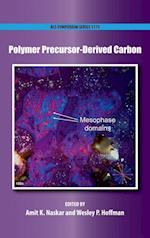 Polymer Precursor-Derived Carbon (ACS SYMPOSIUM SERIES)