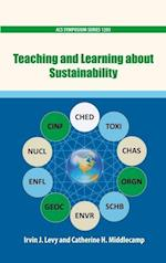 Teaching and Learning About Sustainability (ACS SYMPOSIUM SERIES)