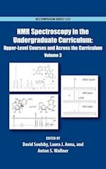 NMR Spectroscopy in the Undergraduate Curriculum (ACS SYMPOSIUM SERIES)