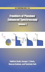 Frontiers of Plasmon Enhanced Spectroscopy Volume 2