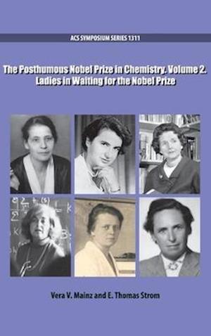 The Posthumous Nobel Prize in Chemistry