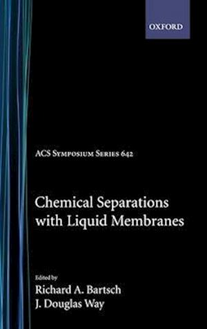 Chemical Separations with Liquid Membranes