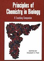 Principles of Chemistry in Biology (American Chemical Society Publication)
