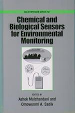 Chemical and Biological Sensors for Environmental Monitoring
