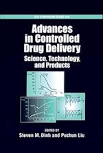 Advances in Controlled Drug Delievery: Science, Technology, and Products