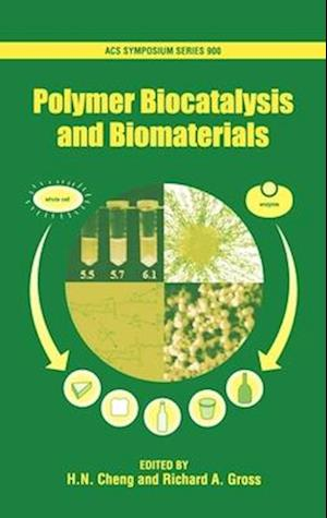 Polymer Biocatalysis and Biomaterials Acsss 900
