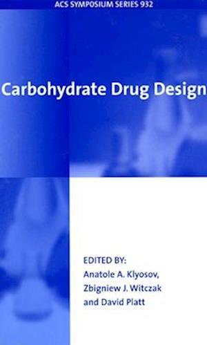 Carbohydrate Drug Design