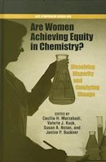 Are Women Achieving Equity in Chemistry? (ACS Symposium, nr. 929)