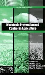 Mycotoxin Prevention and Control in Agriculture ACS (ACS SYMPOSIUM SERIES, nr. 1031)