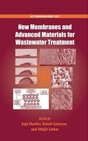 New Membranes and Advanced Materials for Wastewater Treatment