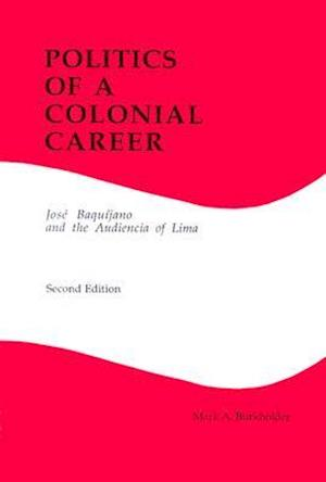 Politics of a Colonial Career