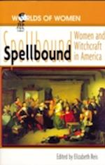 Spellbound (The Worlds of Women Series, nr. 4)