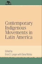 Contemporary Indigenous Movements in Latin America (Jaguar Books on Latin America Paperback Numbered, nr. 25)