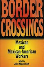 Border Crossings af John Mason Hart